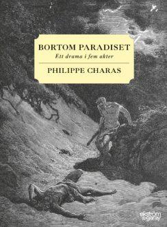 Philippe Charas - Bortom paradiset