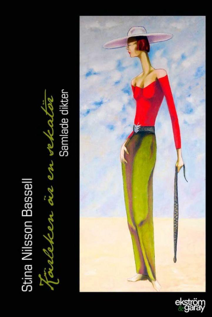 Stina Bassell - Kärleken är en sekatör