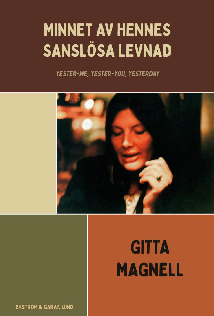 Gitta Magnell - Minnet av hennes sanslösa liv