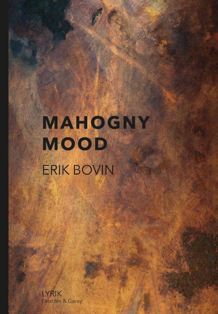 Erik Bovin - Mahogny mood