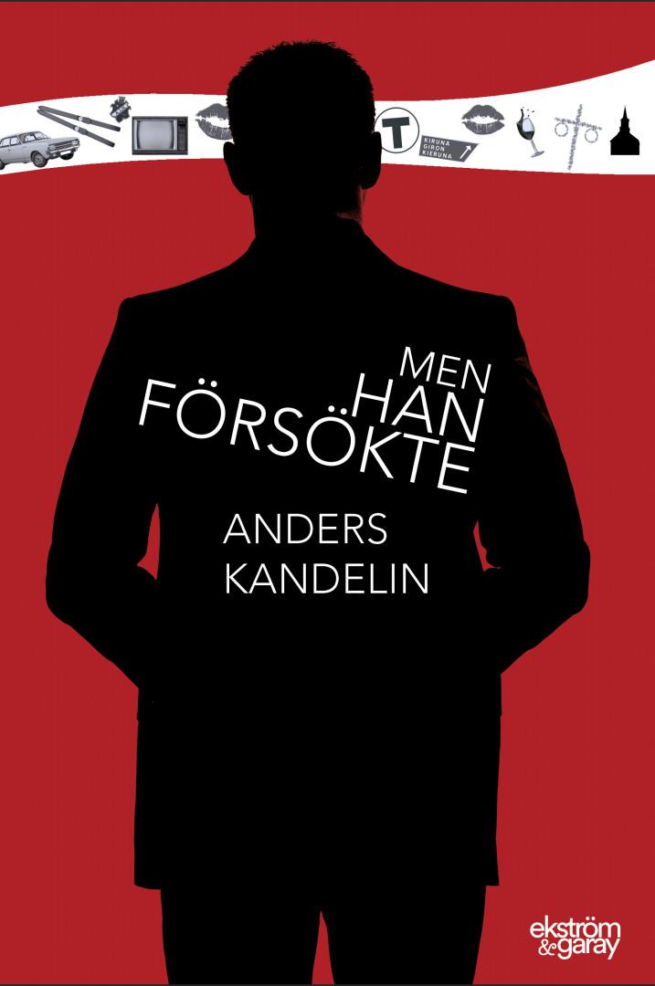 Anders Kandelin - Men han försökte