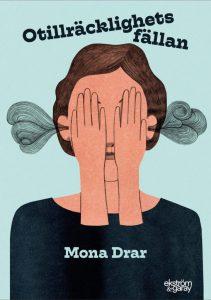 Mona Drar - Otillräcklighetsfällan