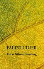 Oscar Nilsson Tornborg - Fältstudier
