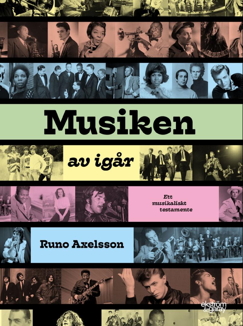 Runo Axelsson - Musiken av igår