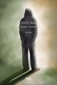 Daniel Sandin - Inte jag