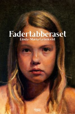 Linda-Maria Grönkvist - Fadertabberaset