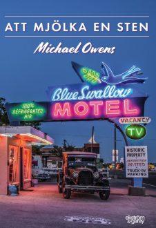 Michael Owens - Att mjölka en sten