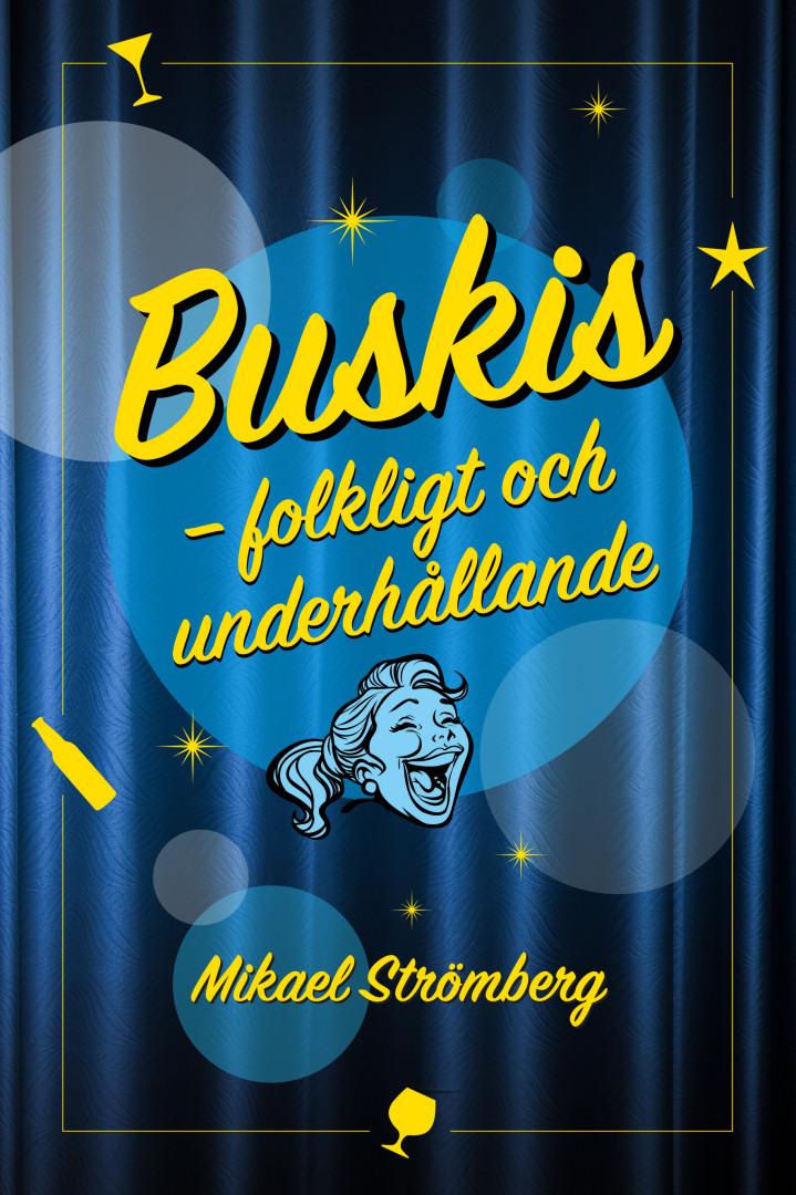 Mikael Strömberg - Buskis på allvar