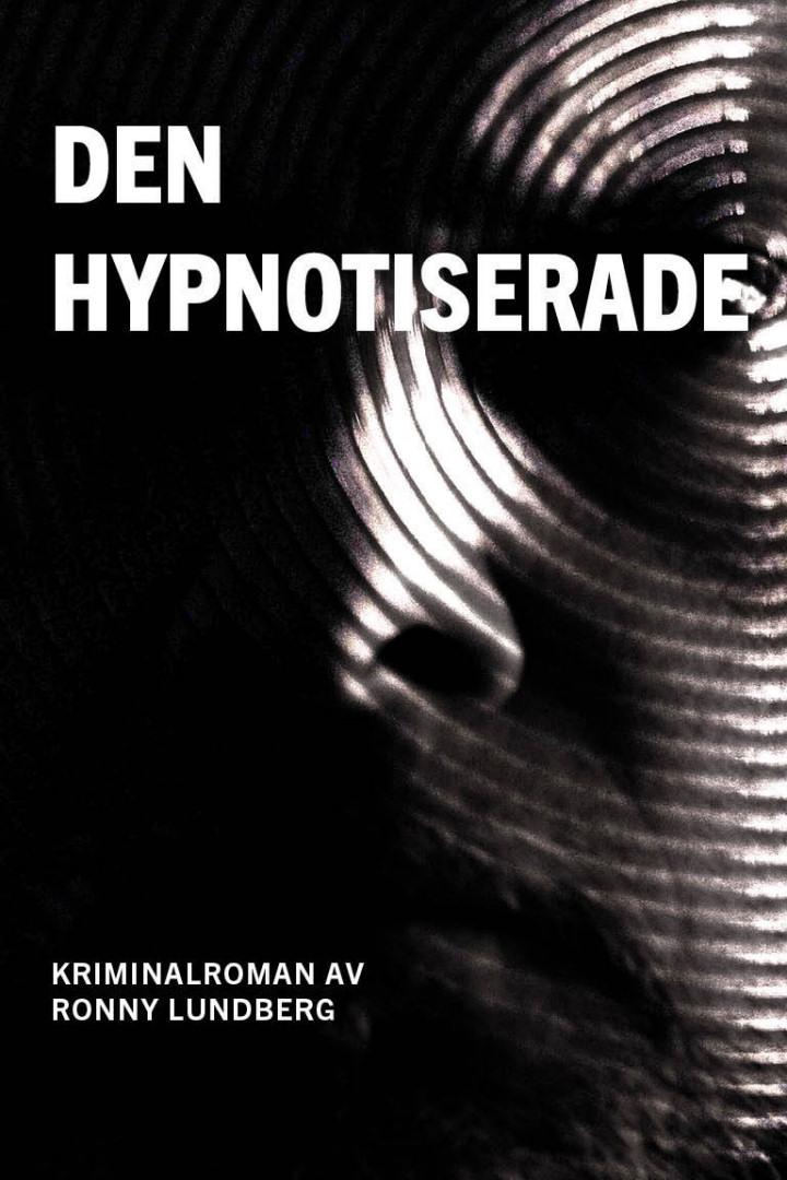 Ronny Lundberg - Den hypnotiserade