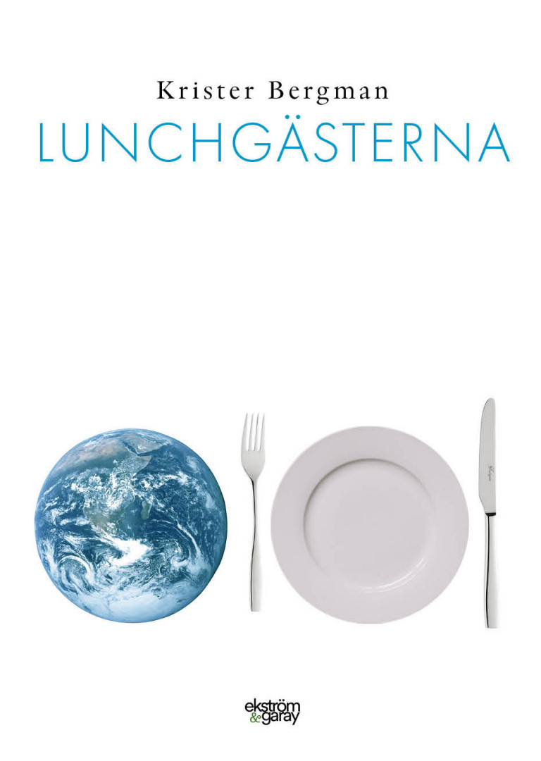 Krister Bergman - Lunchgästerna