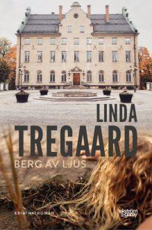Linda Tregaard - Berg av ljus
