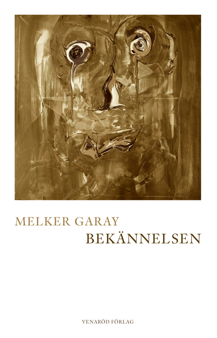Melker Garay - Bekännelsen