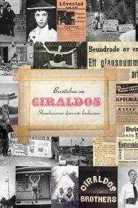 Tomas Klas Ekström - Berättelsen om Giraldos – Skandinaviens djärvaste lindansare